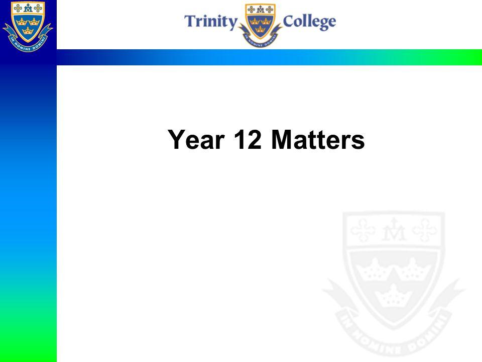 Year 12 Matters