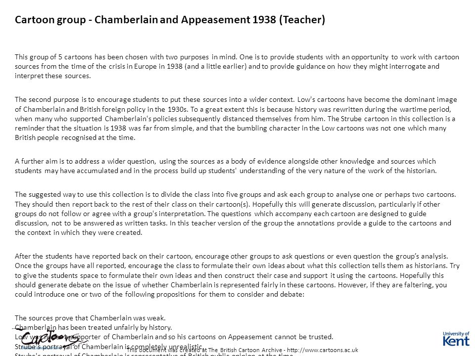 This document was created at The British Cartoon Archive - http://www.cartoons.ac.uk Cartoon group - Chamberlain and Appeasement 1938 (Teacher) This g