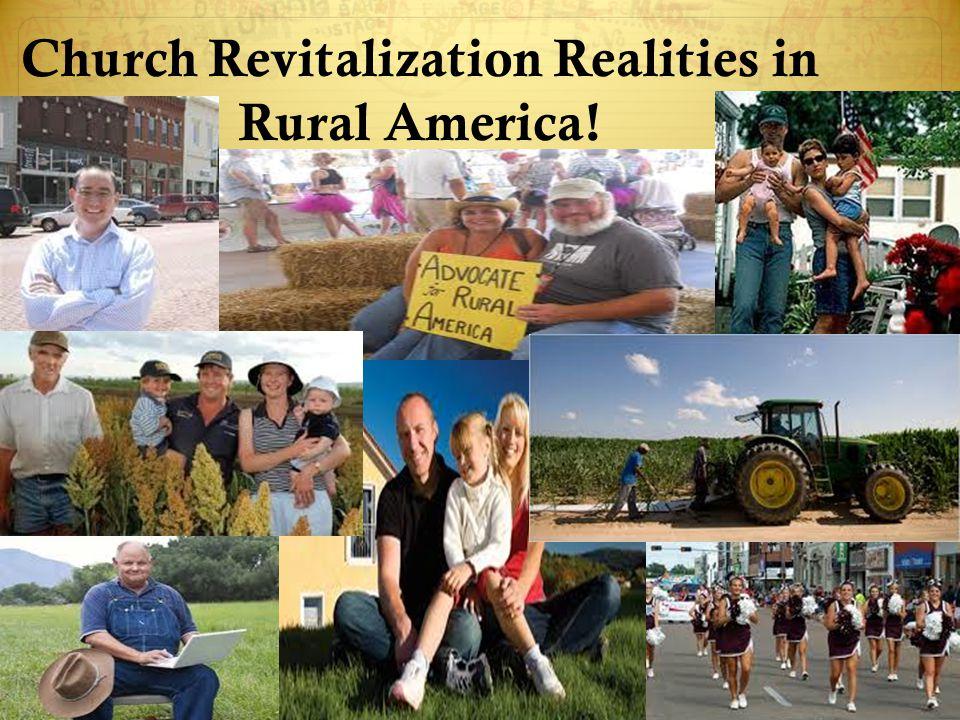 Church Revitalization Realities in Rural America!
