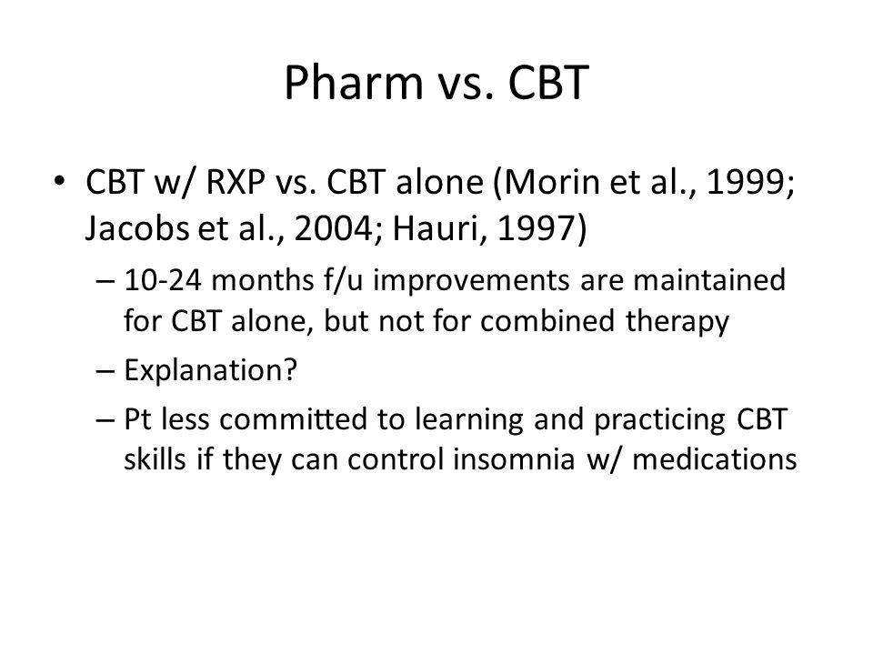 Pharm vs. CBT CBT w/ RXP vs.
