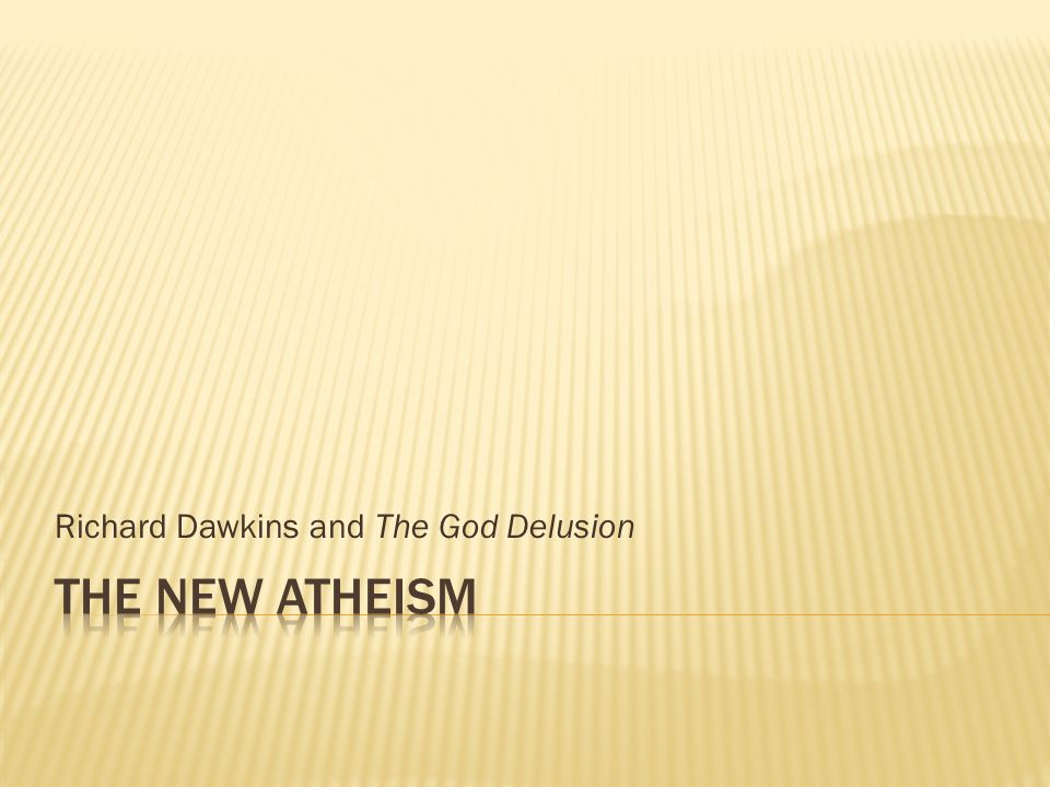 Richard Dawkins and The God Delusion