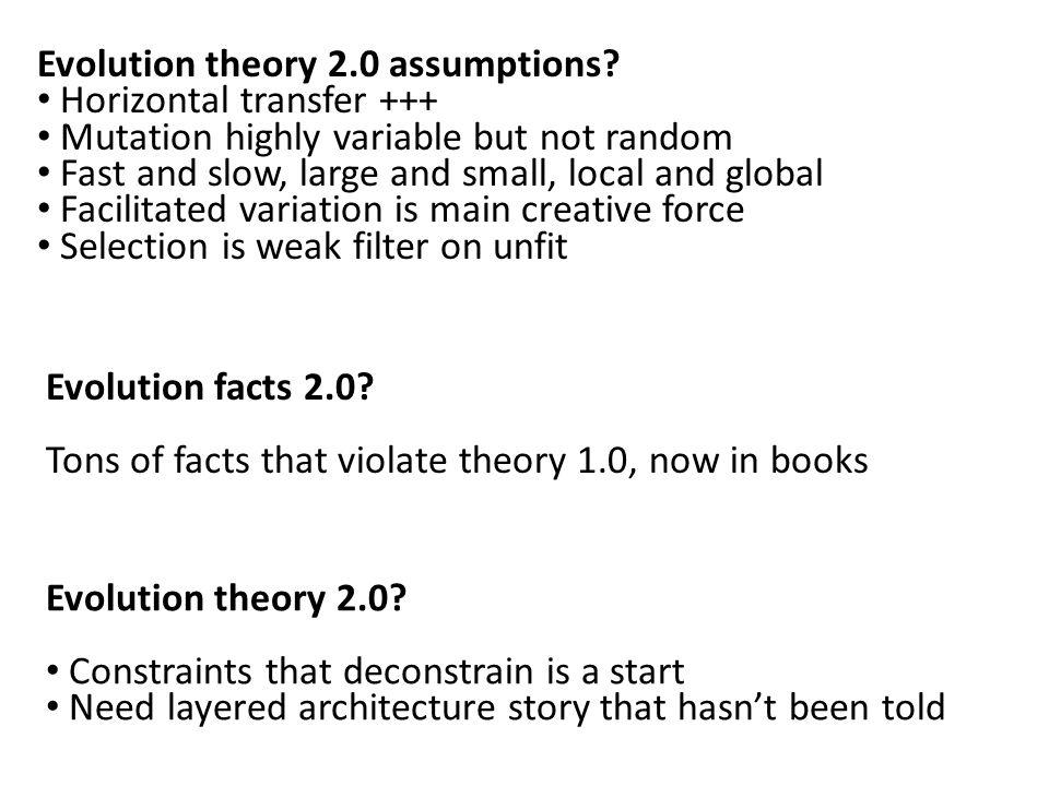 Evolution theory 2.0 assumptions.