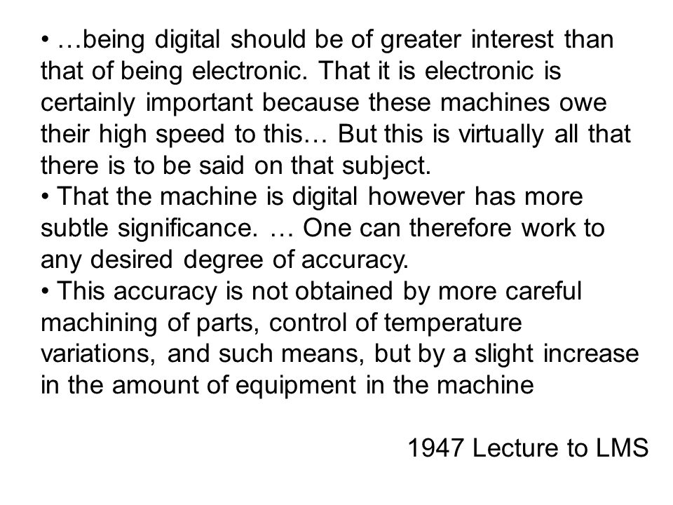 …being digital should be of greater interest than that of being electronic.