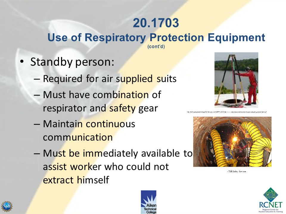 Limitations – Vision correction – Communication – Low temperatures 20.1703 Use of Respiratory Protection Equipment (cont'd) http://tbn3.google.com/ima