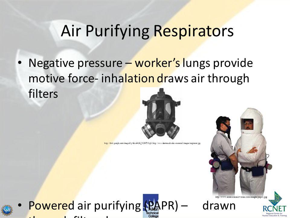 Respirators Two general categories – Air purifying – Atmosphere supplying http://tradetechmarketing.com/marketing/efrfc.jpg http://imghost.indiamart.c