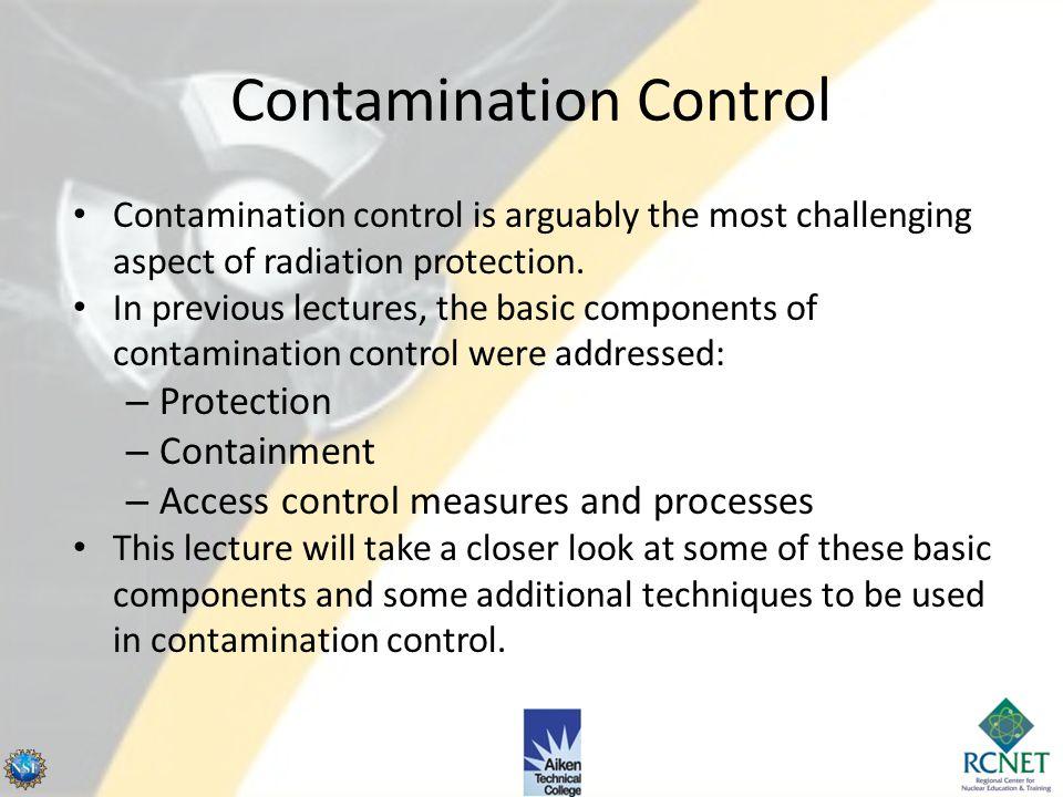 Additional Contamination Control