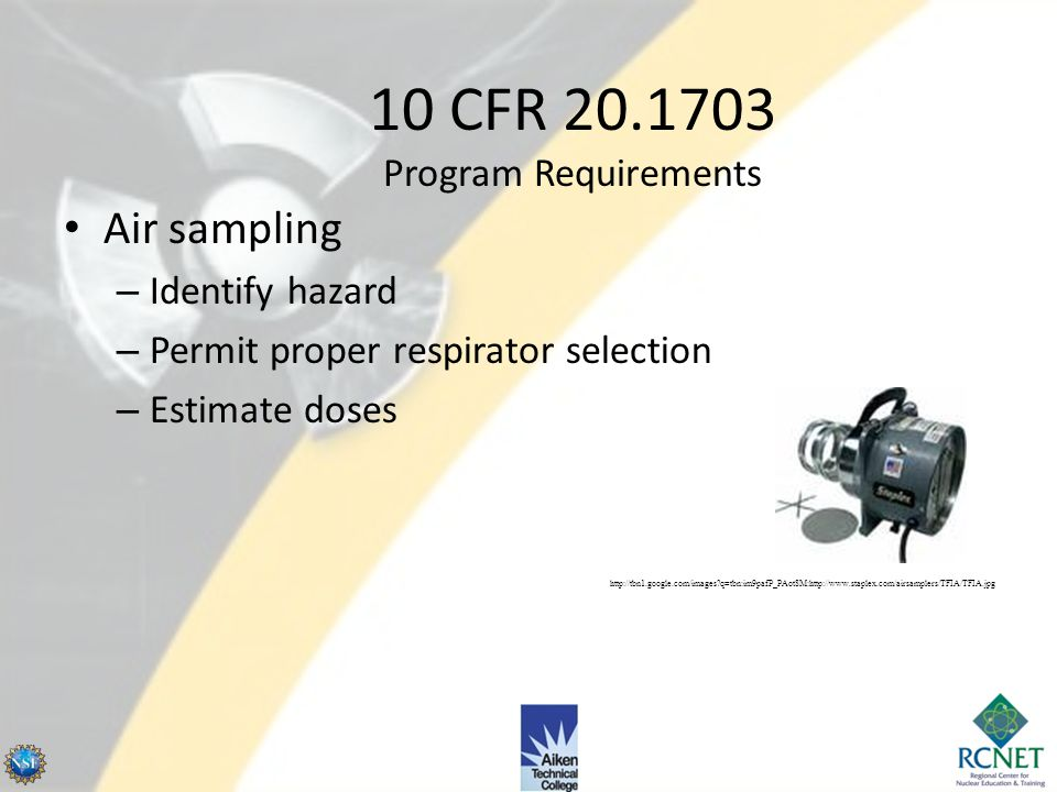 20.1703 Use of Respiratory Protection Equipment NIOSH approved only – unless certified otherwise by permission Implement and maintain a respiratory pr