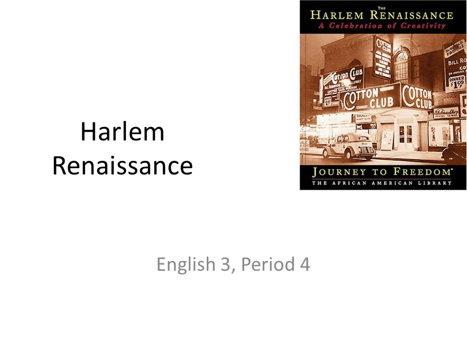 Harlem Renaissance English 3, Period 4