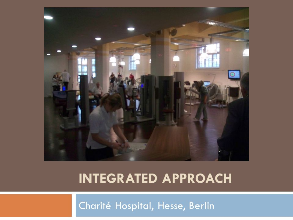 INTEGRATED APPROACH Charité Hospital, Hesse, Berlin