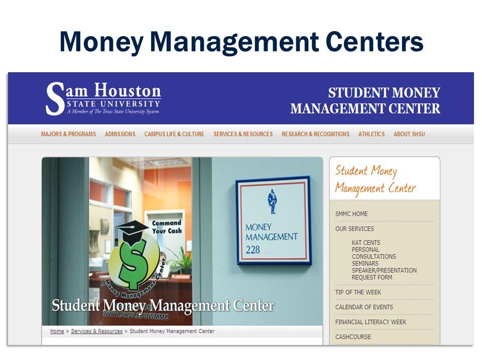 Money Management Centers