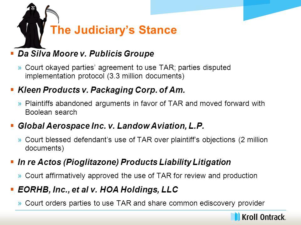 The Judiciary's Stance  Da Silva Moore v.