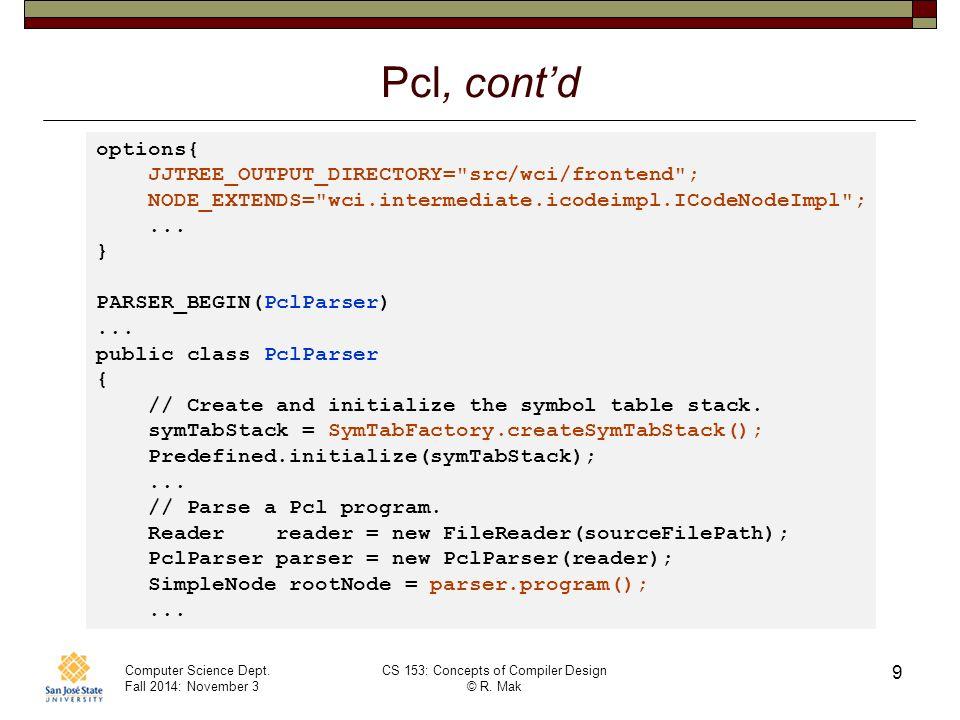 Computer Science Dept.Fall 2014: November 3 CS 153: Concepts of Compiler Design © R.