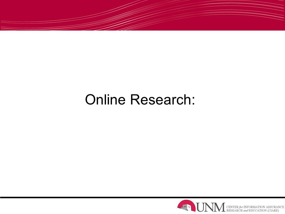 Online Research: