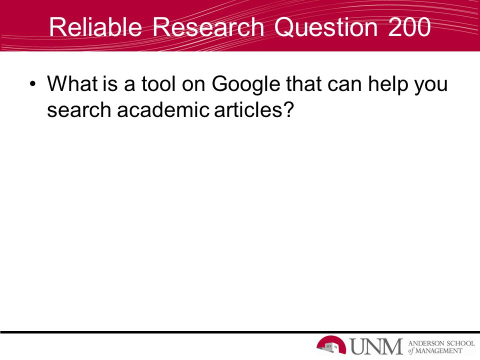 Reliable Research Question 200 What is a tool on Google that can help you search academic articles?