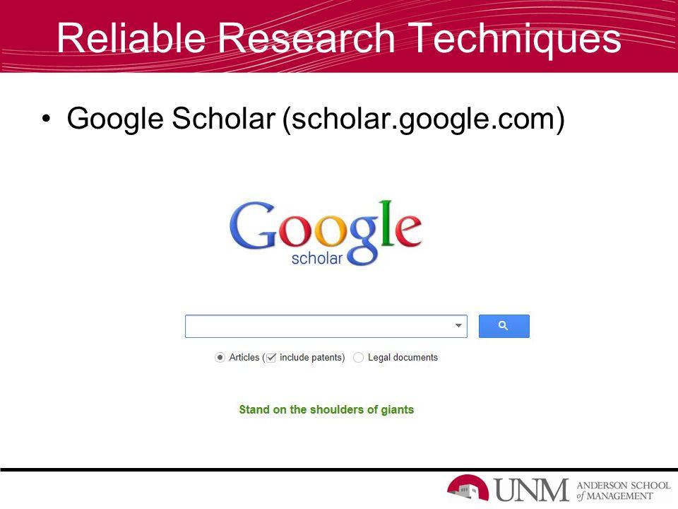 Reliable Research Techniques Google Scholar (scholar.google.com)