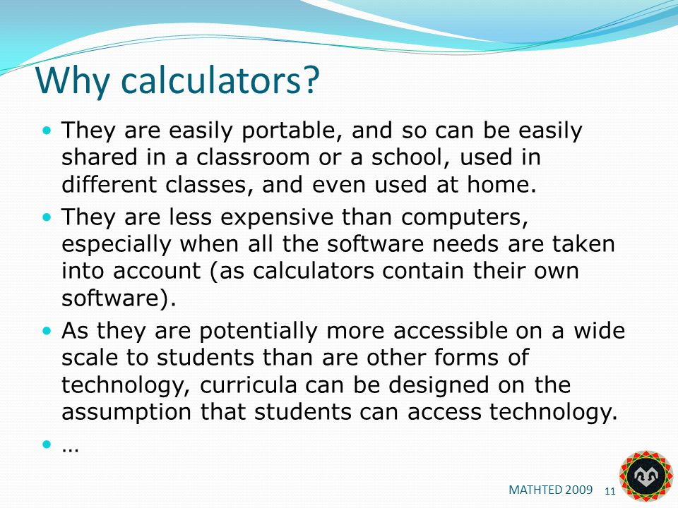 Why calculators.