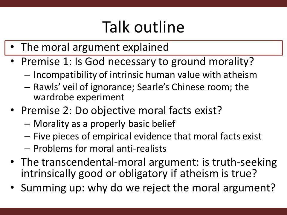 The moral argument Premise 1.