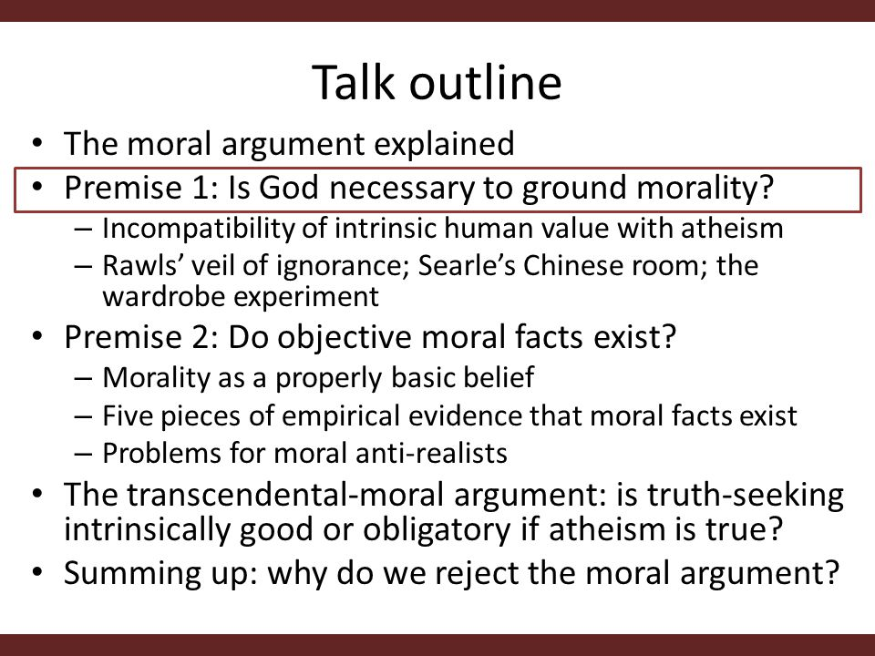 Premise 1: Is God necessary to ground morality.
