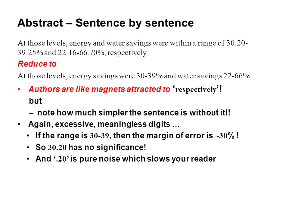 Abstract – Sentence by sentence At those levels, energy and water savings were within a range of 30.20- 39.25% and 22.16-66.70%, respectively. Reduce