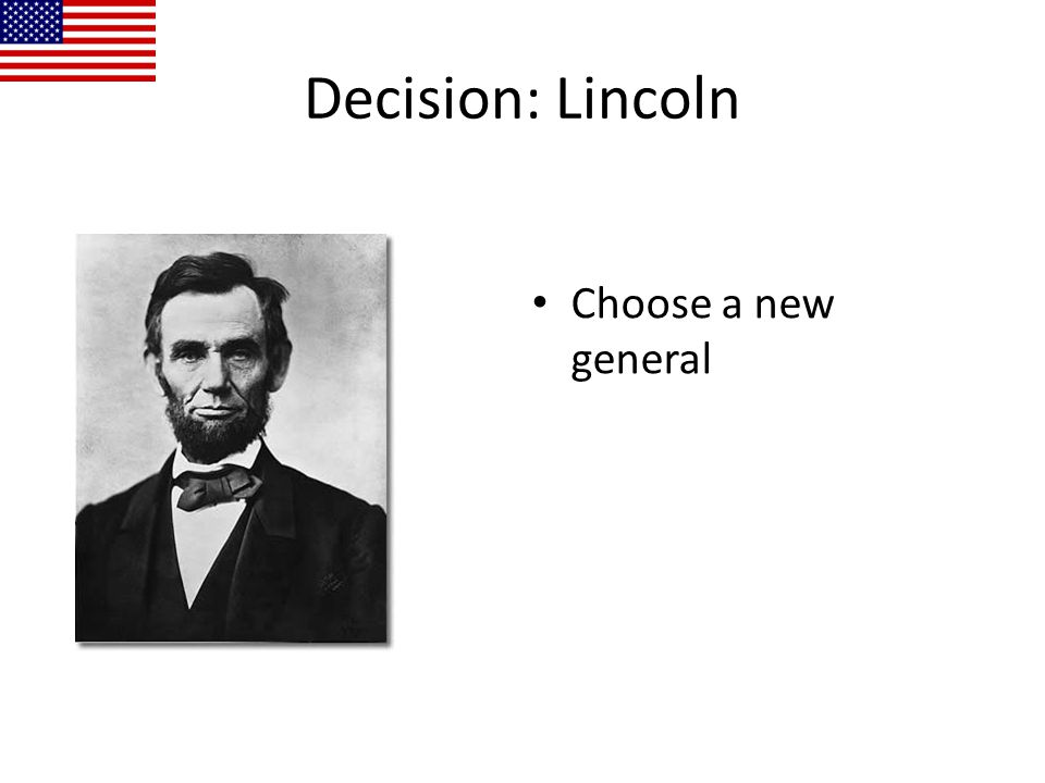 Decision: Lincoln Choose a new general