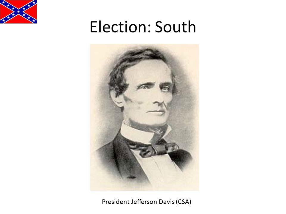 Election: South President Jefferson Davis (CSA)