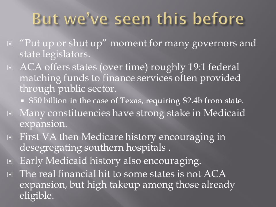  Put up or shut up moment for many governors and state legislators.