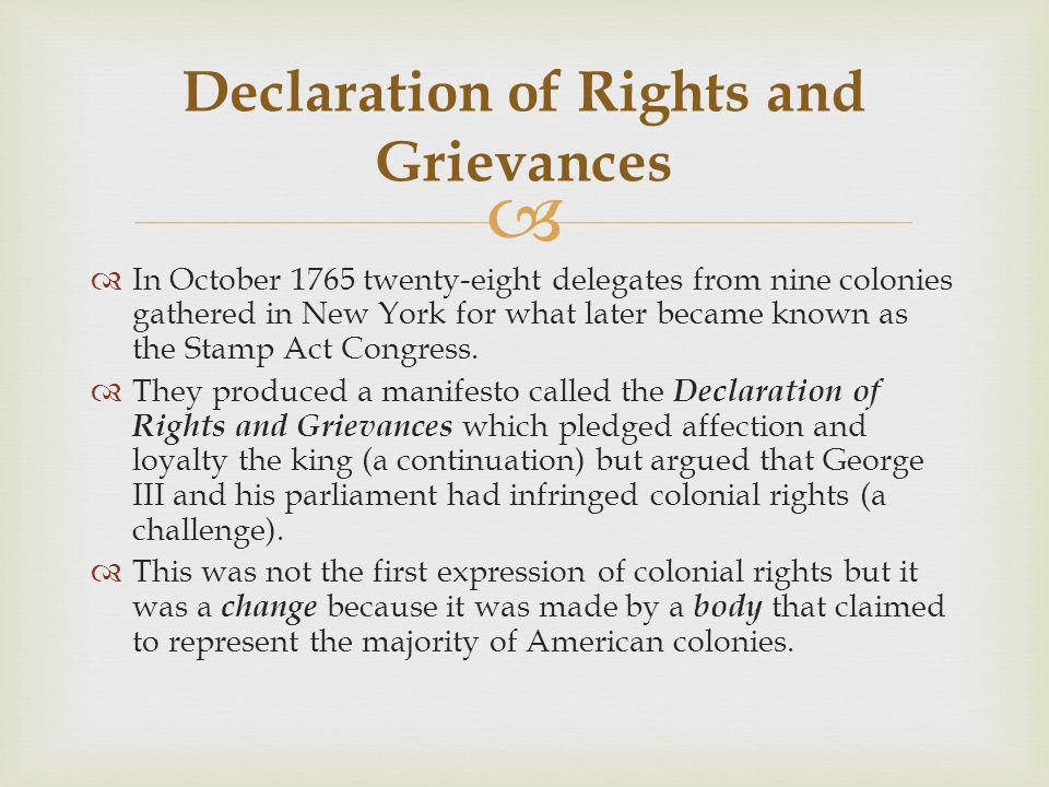   In October 1765 twenty-eight delegates from nine colonies gathered in New York for what later became known as the Stamp Act Congress.