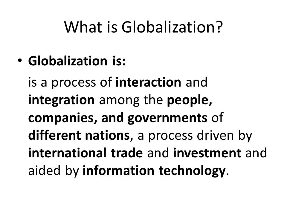 What is Globalization.