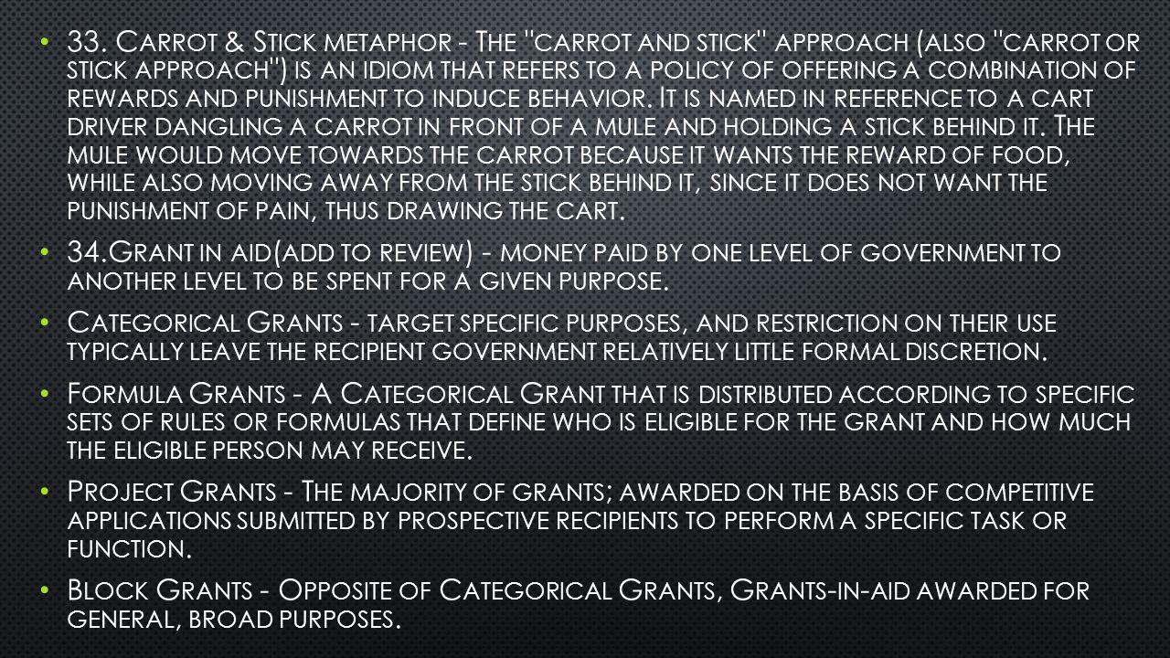 33. C ARROT & S TICK METAPHOR - T HE