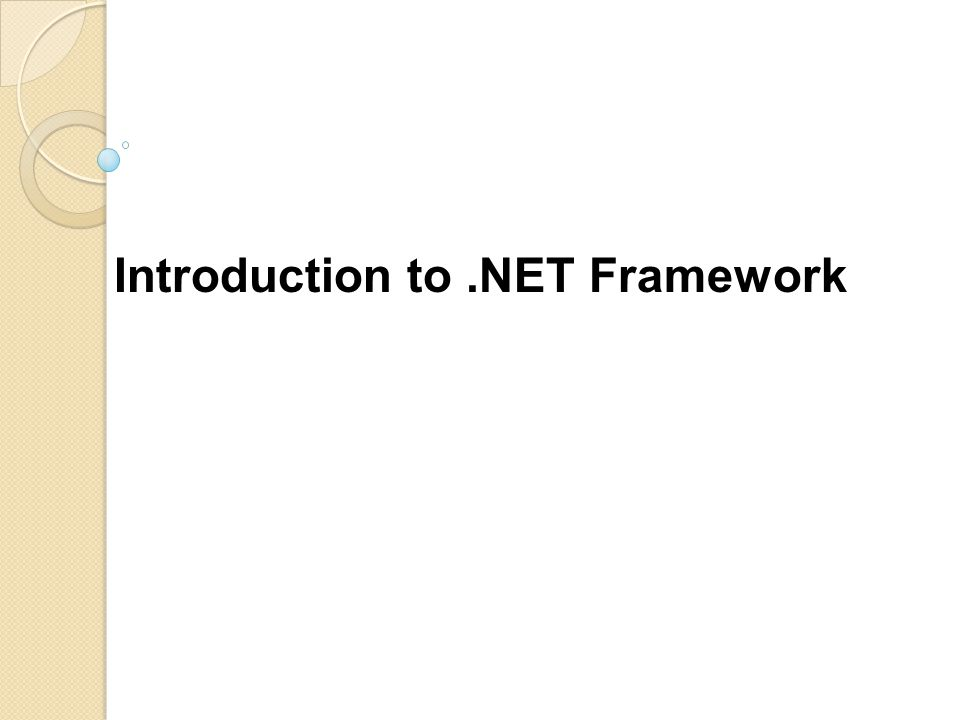 Introduction to.NET Framework