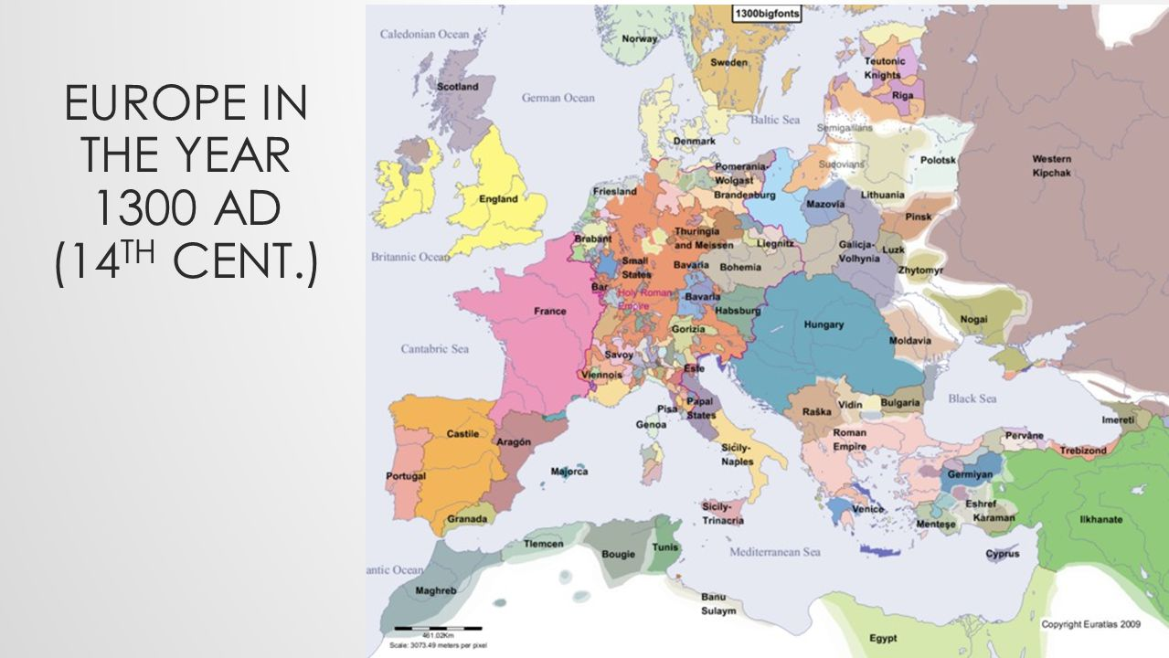 EUROPE IN THE YEAR 1300 AD (14 TH CENT.)