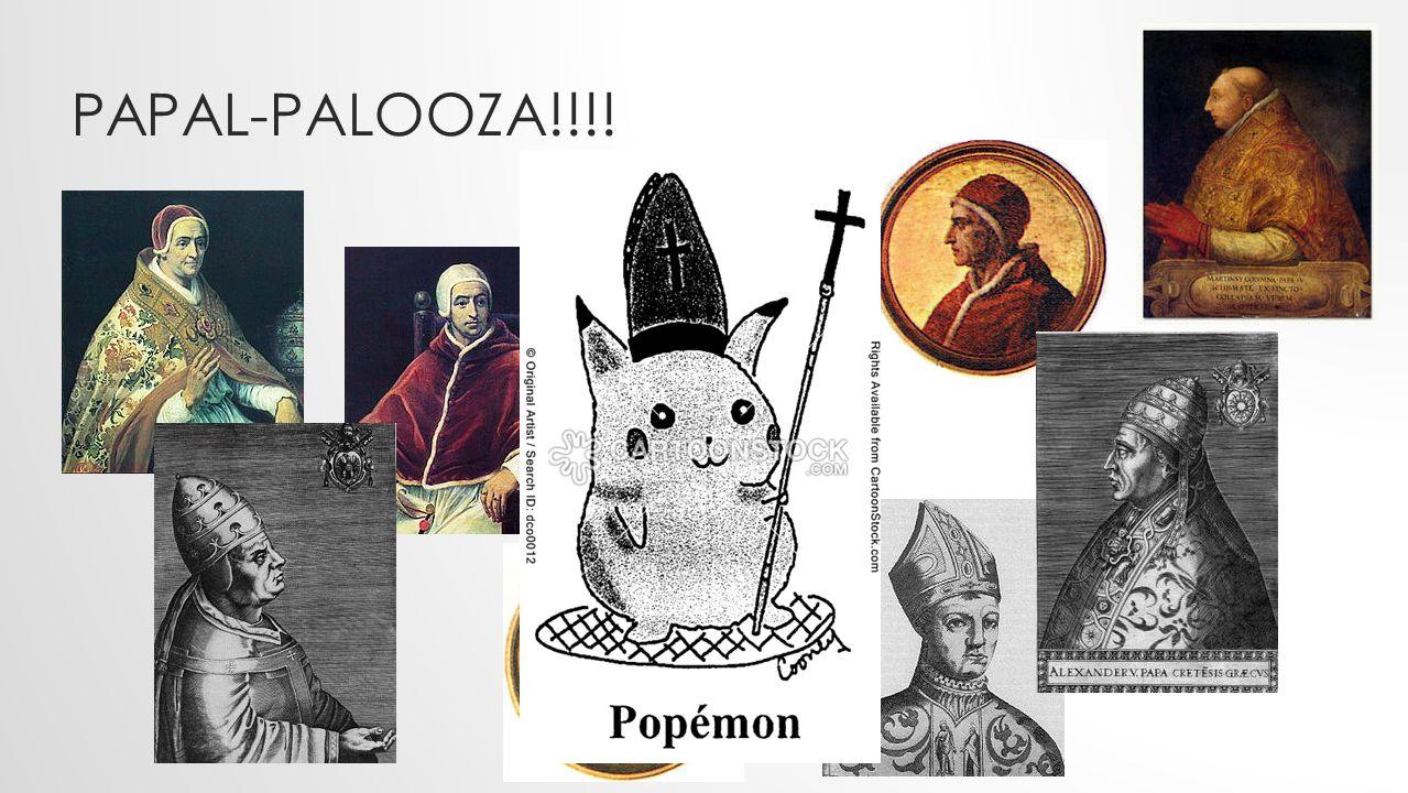 PAPAL-PALOOZA!!!!