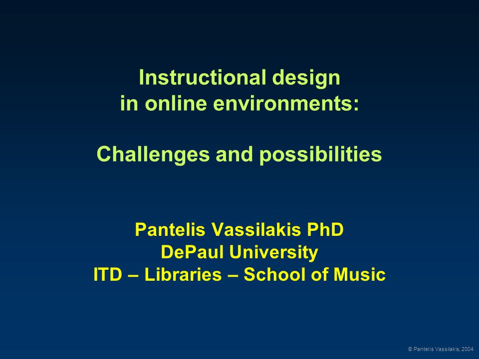 Basic Premises The possibility for Online Distance Learning (ODL) represents the most exciting educational development in decades.