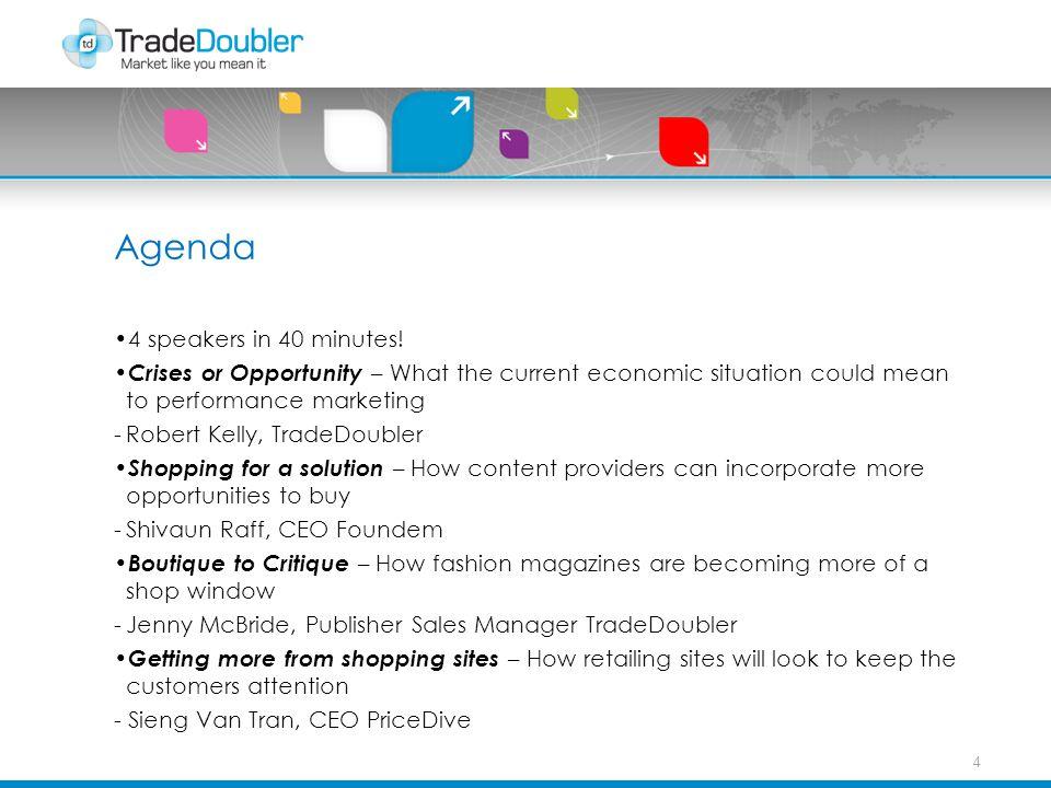Agenda 4 speakers in 40 minutes.
