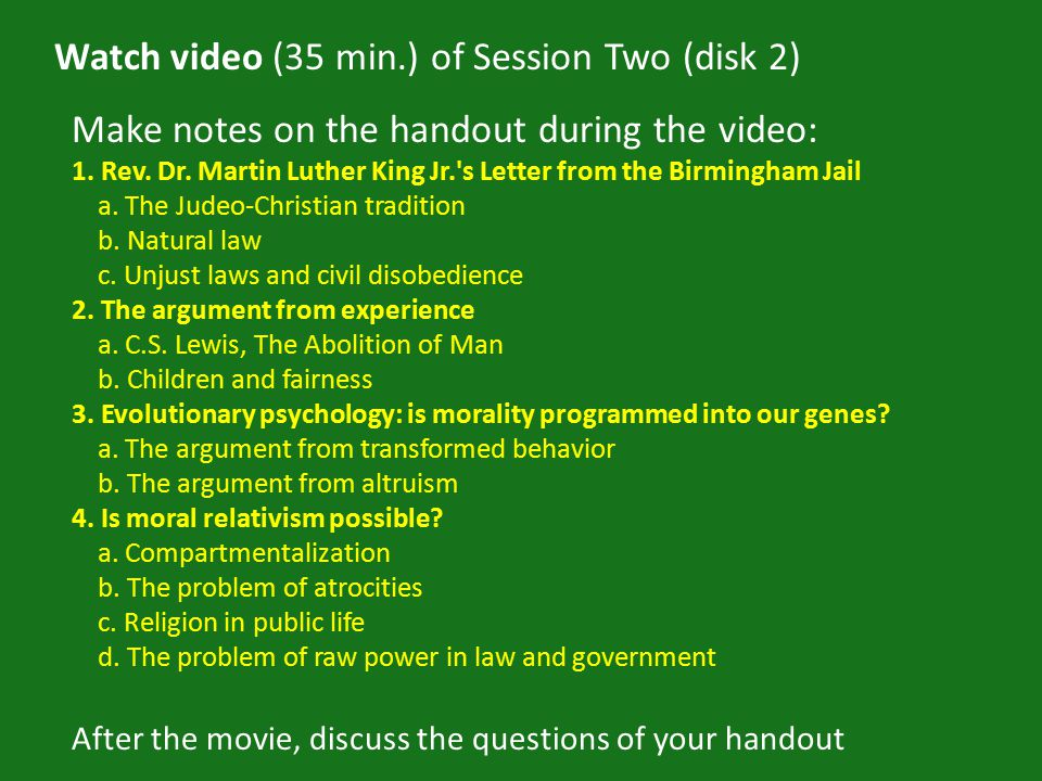Watch video (35 min.) of Session Two (disk 2) Make notes on the handout during the video: 1.