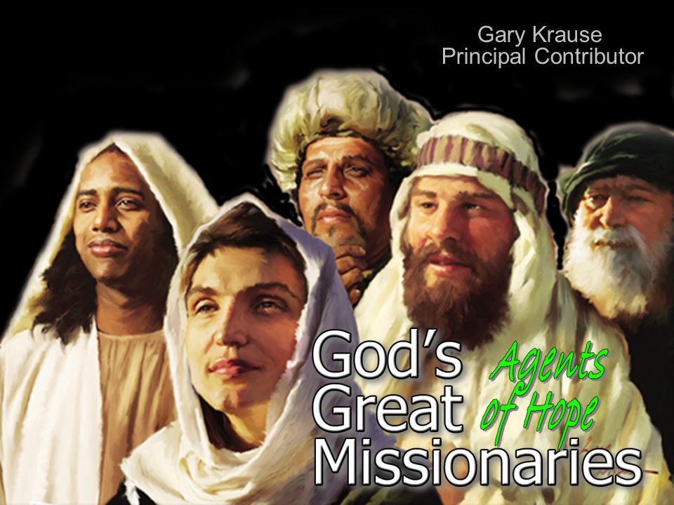 God's Great Missionaries Agents of Hope {4} Today millions live in the face of nothingness.