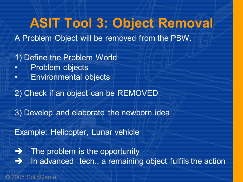 ASIT Tool 3: Object Removal A Problem Object will be removed from the PBW.
