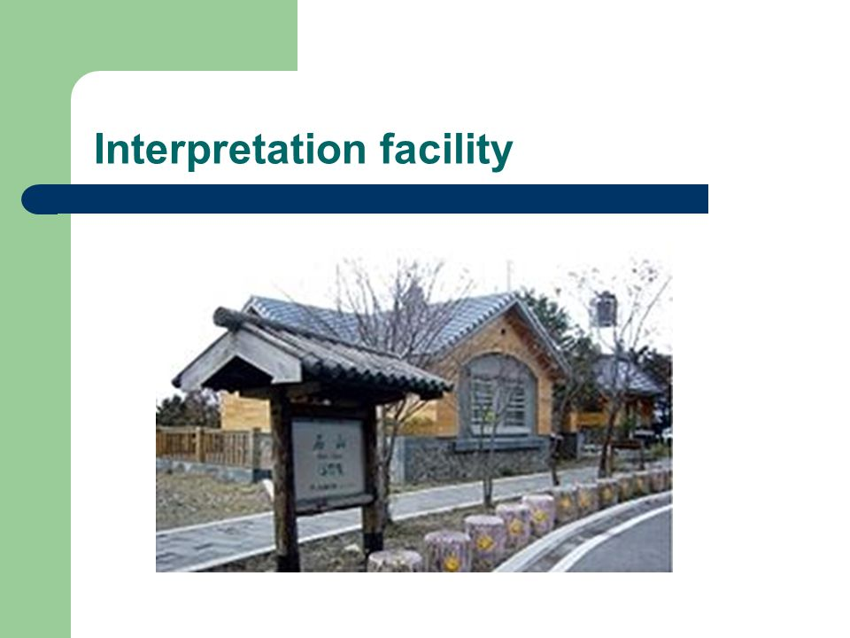 Interpretation facility