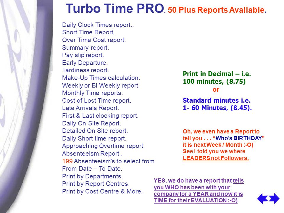 Turbo Time PRO. 50 Plus Reports Available. Daily Clock Times report..