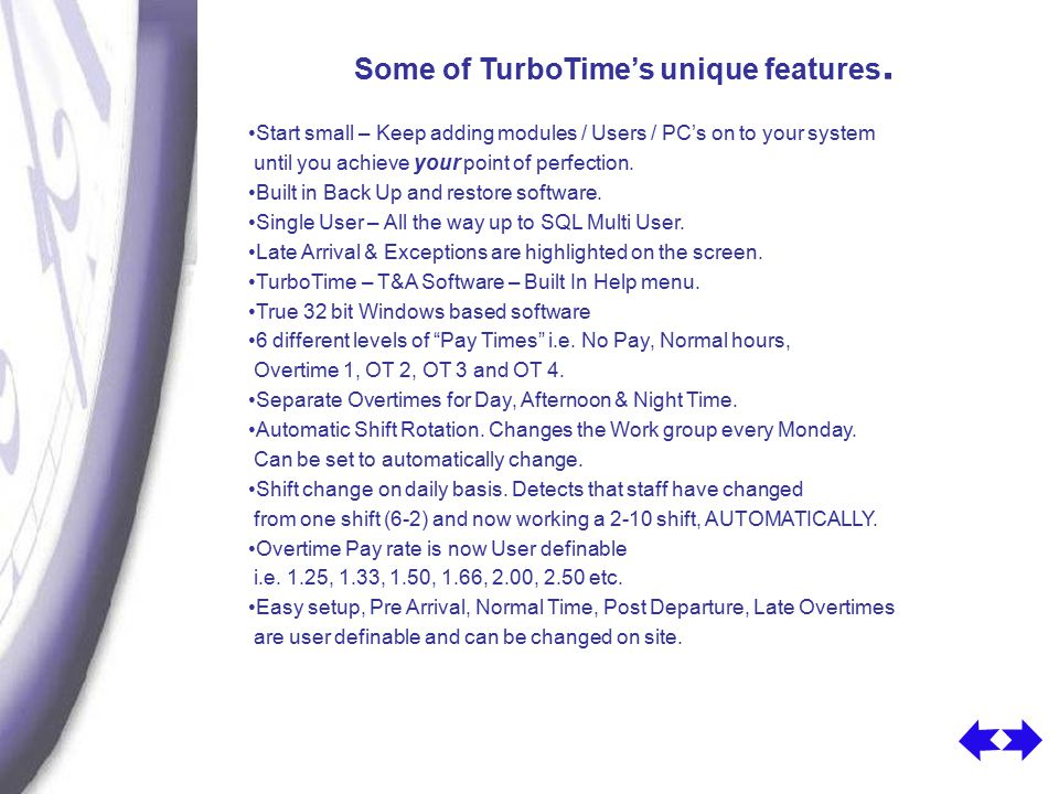 Some of TurboTime's unique features.