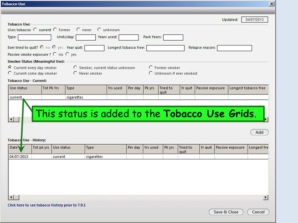 This status is added to the Tobacco Use Grids.