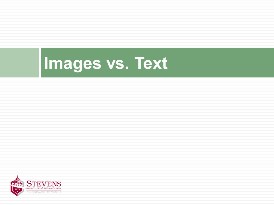 Images vs. Text