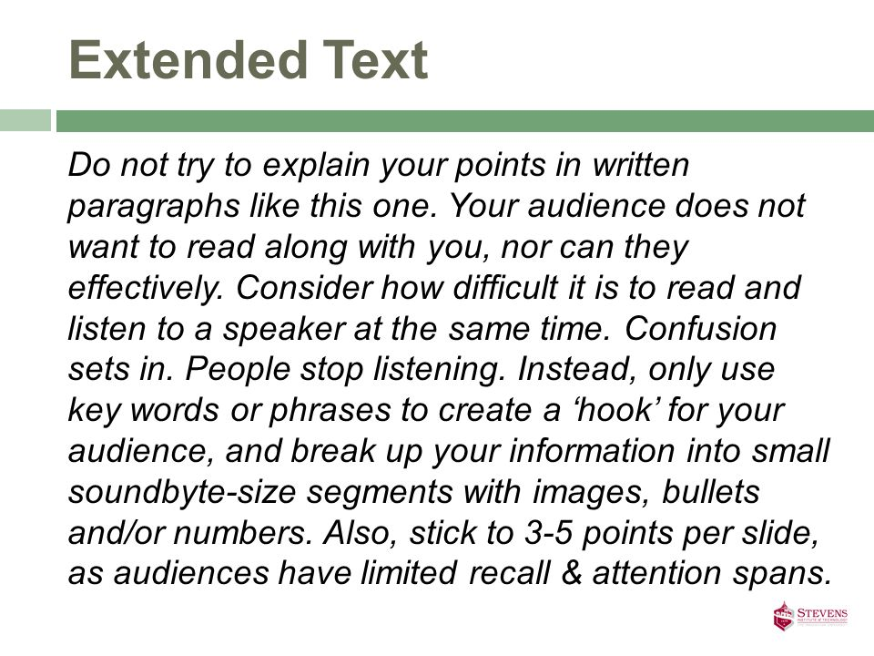 Extended Text Do not try to explain your points in written paragraphs like this one.