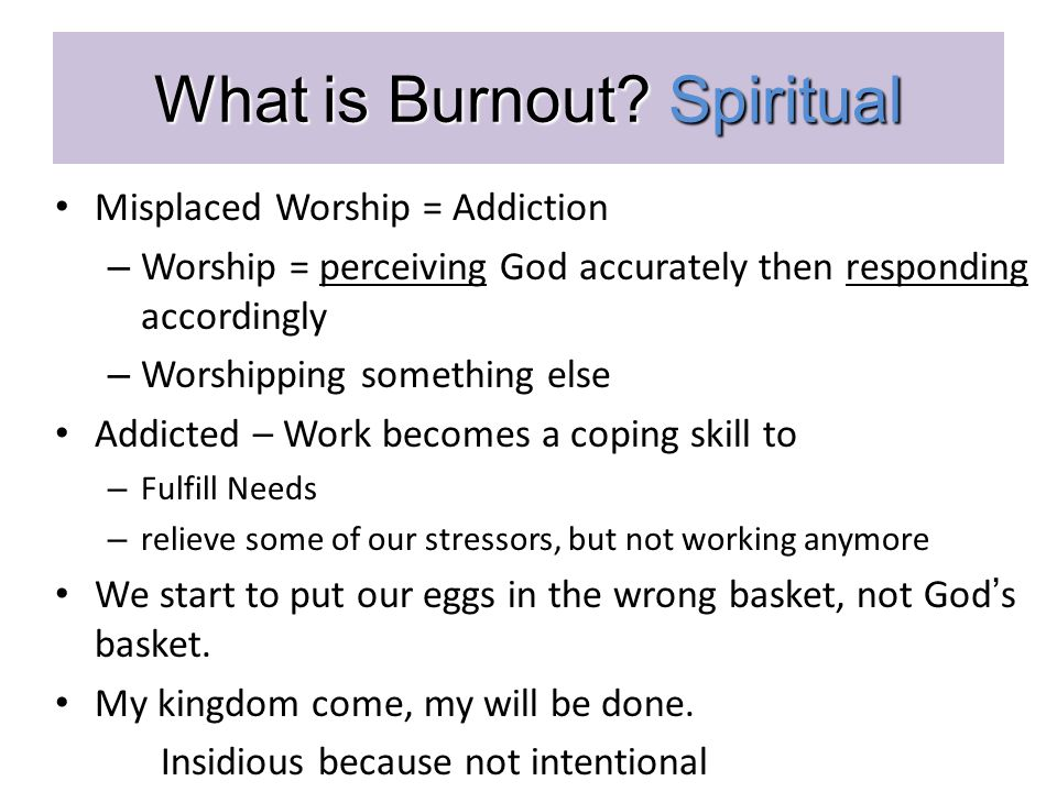 What is Burnout.