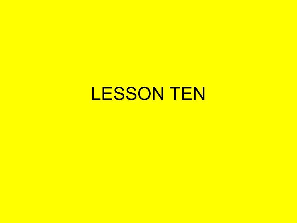 LESSON TEN