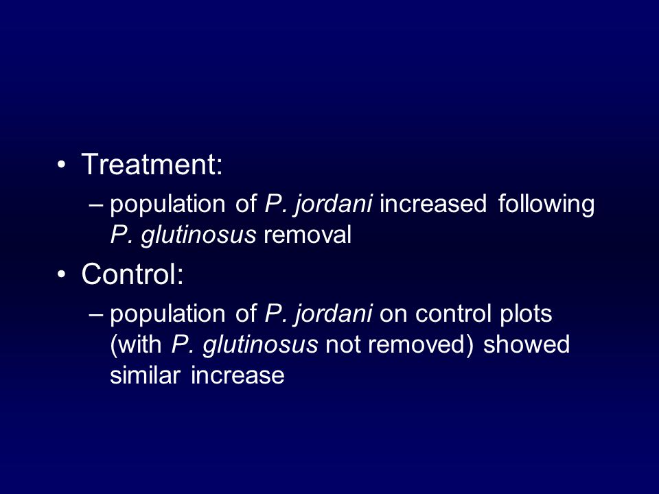 Treatment: –population of P. jordani increased following P.