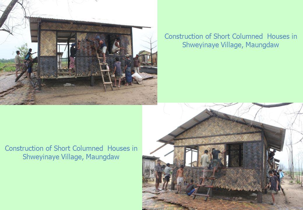 Construction of Short Columned Houses in Shweyinaye Village, Maungdaw
