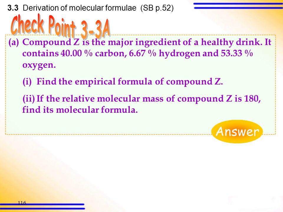 115 3.3 Derivation of molecular formulae (SB p.51) Relative formula mass of CuSO 4 · xH2O = 63.5 + 32.1 + 16.0  4 + (1.0  2 + 16.0)x = 159.6 + 18x R