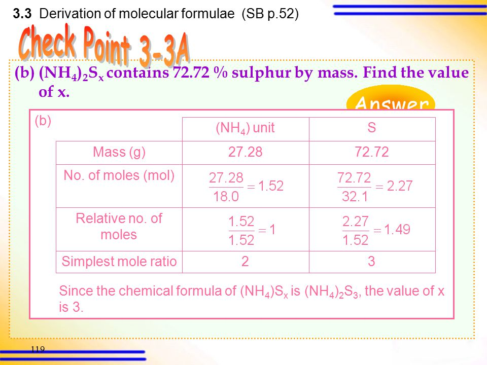 118 (ii)Let the empirical formula of compound Z be (CH 2 O) n. n  (12.0 + 1.0  2 + 16.0)= 180 30n= 180 n= 6 Therefore, the molecular formula of comp