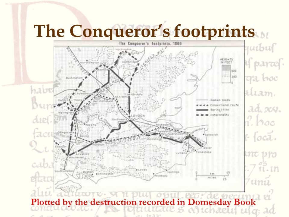 The Conqueror's footprints Plotted by the destruction recorded in Domesday Book